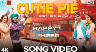 Cutie Pie Lyrics – Himesh Reshammiya