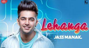 Jass Manak – Lehenga Lyrics