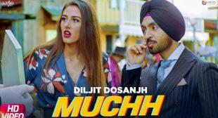 Muchh Lyrics – Diljit Dosanjh