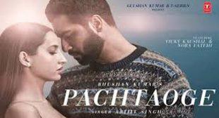 Pachtaoge Song Lyrics – Arijit Singh