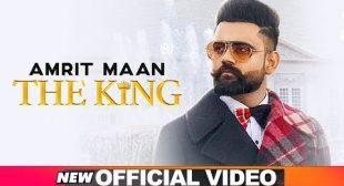 "Amrit Maan – ""The King"" Song Lyrics"
