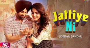Jattiye Ni Lyrics – Jordan Sandhu