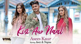 Kisi Aur Naal Lyrics by Asees Kaur