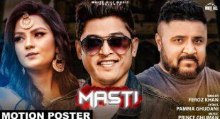Masti Song Lyrics – Feroz Khan