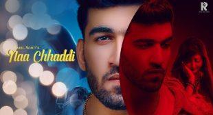 Lyrics of Naa Chhaddi Song