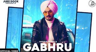 Nirvair Pannu's New Song Gabhru