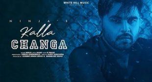 Kalla Changa Lyrics – Ninja