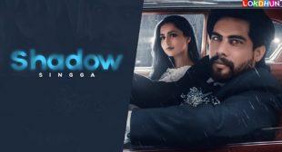 Shadow – Singga Lyrics