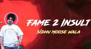 Sidhu Moose Wala – Fame 2 Insult Lyrics