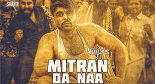 Lyrics of Mitran Da Naa Song