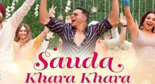 Sauda Khara Khara Lyrics – Good News