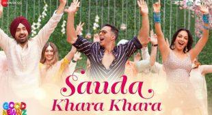 Sauda Khara Khara Lyrics – Good Newwz