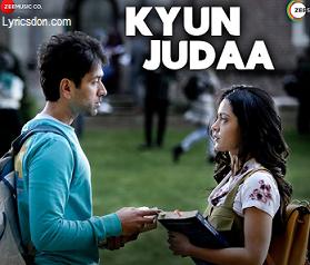 Kyun Judaa Lyrics – Armaan Malik