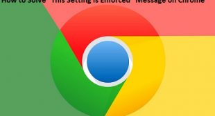 """How to Solve """"This Setting is Enforced"""" Message on Chrome – norton.com/setup"""