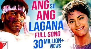 Ang Se Ang Lagana Lyrics In Hindi And English – Darr | Shah Rukh Khan