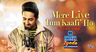Mere Liye Tum Kaafi Ho Lyrics ~ LyricsZoon   Best Hindi Lyrics Collection