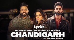 Chandigarh Song Lyrics   Dilpreet Dhillon