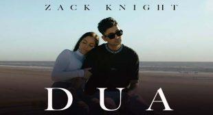 Dua Lyrics – Zack Knight