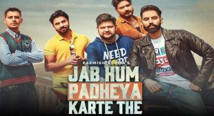 Jab Hum Padheya Karte The Lyrics – Parmish Verma