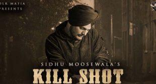 Kill Shot Lyrics – Sidhu Moose wala