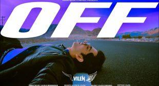 Off Lyrics – By Vilen | Darks Music Company
