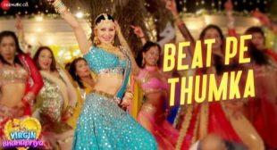 Beat Pe Thumka Song Lyrics – Jyotica Tangri