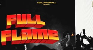 Full Flame Lyrics – Sidhu Moose Wala