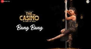 Bang Bang Mp3 Song from The Casino