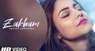 Zakham Lyrics – Anusha Randhawa | Punjabi Song – Sbhilyrics