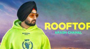 Rooftop Lyrics – Arash Chahal