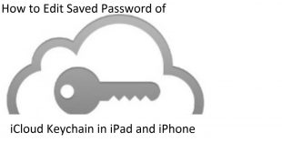 How to Edit Saved Password of iCloud Keychain in iPad and iPhone