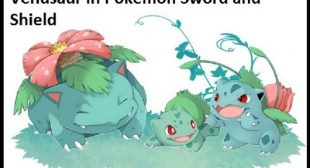 How to Get Bulbasaur and Evolve It to Venusaur in Pokemon Sword and Shield