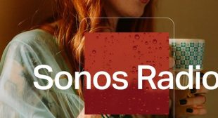 Sonos Radio Joins the Race of Providing Free Music Streaming Services – Secure Blogs UK