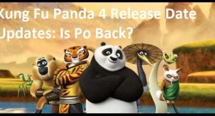 Kung Fu Panda 4 Release Date Updates: Is Po Back?
