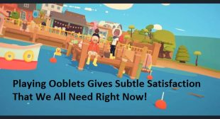 Playing Ooblets Gives Subtle Satisfaction That We All Need Right Now!