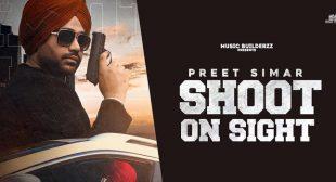 Shoot On Sight – Preet Simar