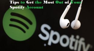 Tips to Get the Most Out of Your Spotify Account – AOI Tech Solutions