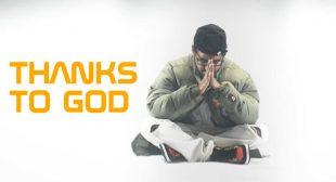 Thanks To God Lyrics