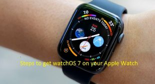 Steps to get watchOS 7 on your Apple Watch