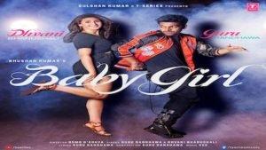 BABY GIRL LYRICS – Guru & Dhvani Bhaushali