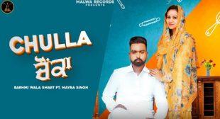 Chulla Chaunka Lyrics by Barhmi Wala Smart