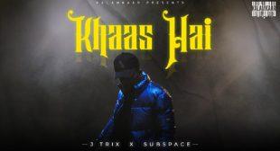 Khaas Hai Lyrics and Video