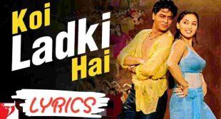 Koi ladki hai lyrics कोई लड़की है | Udit Narayan | Lata Mangeshkar songs