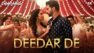 Deedar De – Chhalaang