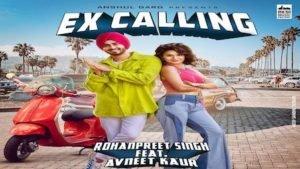 EX CALLING LYRICS – Neha Kakkar