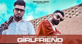 Girlfriend – Amrit Maan