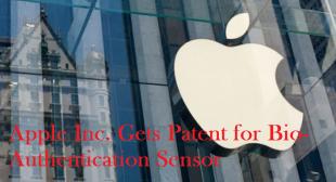 Apple Inc. Gets Patent for Bio-Authentication Sensor